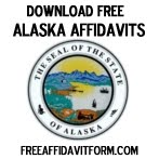 Free Alaska Affidavit form