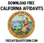 Free California Affidavit Form