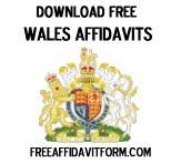 Free Wales Affidavit Form