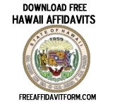 Free Hawaii Affidavit Form