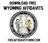 Free Wyoming Affidavit Form