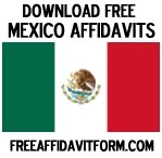 Download Free Mexico Affidavit Forms